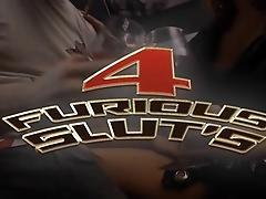 4 Furious Sluts